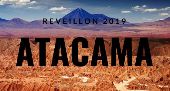 Réveillon no Atacama – 8 dias!